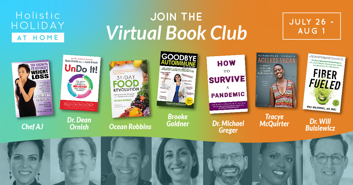 The Reading List for the Holistic Holiday at Home Book Club: Get Prepared to Meet Your Favorite Plant-Based Authors